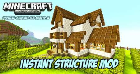 Instant Structure Mod For Minecraft Pe 1 11 0 9 1 10 0 1 9 0 Download