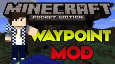 Waypoints Minecraft PE Mod For Android 1.2.9, 1.2.8, 1.2.7