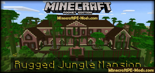 Rugged Jungle Mansion Creation Minecraft PE Map 1 13 0