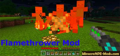 Flamethrower Addon / Mod For MCPE 1.2.0, 1.1.5, 1.1.4