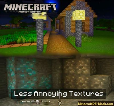 Less Annoying Resource Pack For MCPE 1.2.0, 1.1.5, 1.1.4
