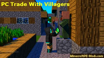 PC Trade With Villagers Mod For MCPE 1.2.0, 1.1.5, 1.1.4, 1.1.0