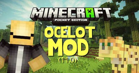 Ocelots Mod In Minecraft Pe Ios Android Download