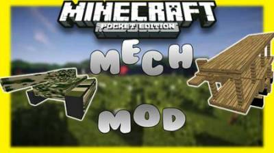 Mech 1.4.0 Mod For Minecraft PE 1.2.9, 1.2.8, 1.2.7, 1.2.6