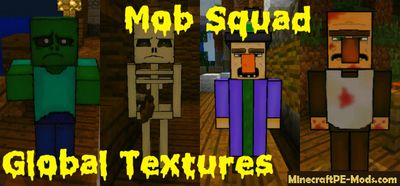 Mob Squad Texture Global Resources Pack For MCPE 1.2.0, 1.1.5