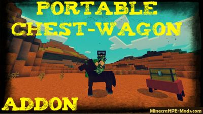 Portable Chest-Wagon Addon For Minecraft PE