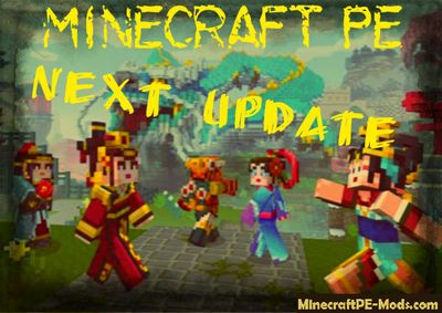 Minecraft PE 1.0.7, 1.0.8 or 1.0.9 What's next update?
