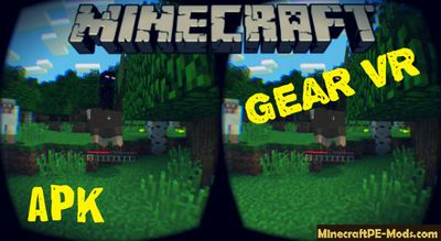 Download Minecraft PE Gear VR Edition APK 1.6.0, 1.5.3 Free