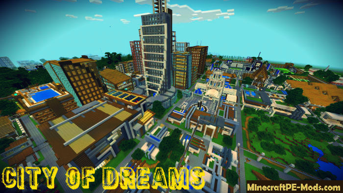 City of Dreams Minecraft PE Map iOS, Android 1.13.0, 1.12.0 ... Map Downloader For Minecraft Pe on assassin's creed skin minecraft pe, cool things to build in minecraft pe, maps on minecraft kindle app, minecraftforums maps pe, maps for minecraft pc, history minecraft pe,