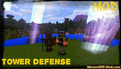Totem - Tower Defense MCPE Mod / Addon 1.2.0, 1.1.5, 1.1.4