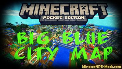 Big Blue City Minecraft PE Map