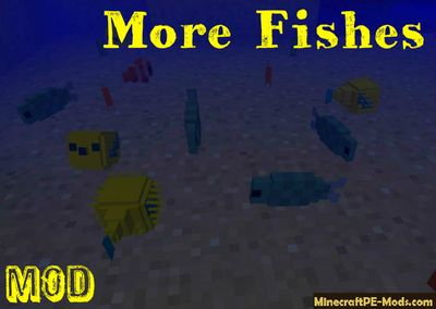 New More Fishes Minecraft PE Mod 1.1.1, 1.1.0, 1.0.9, 1.0.8