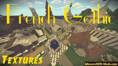 French Gothic Minecraft PE Texture Pack 1.2.0, 1.1.5, 1.1.4, 1.1.0