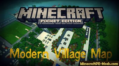 Modern Village Minecraft PE Map