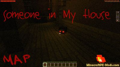 Someone in My House Minecraft PE Horror Map