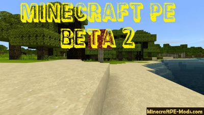 Minecraft PE 1.2 Beta 2 Testing - ver. 1.2.0.7 Download