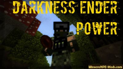 Darkness Ender Power Minecraft PE Mod 1.2.0, 1.1.5, 1.1.4