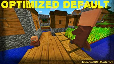 Optimized Default Textures For Minecraft PE 1.2.0, 1.1.5, 1.1.4