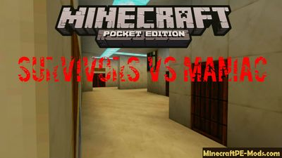 Survivors VS Maniac Minecraft PE Map