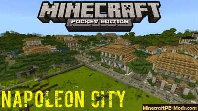 The City Of Napoleon Minecraft PE - Win 10 Map