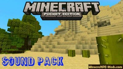 New Upgraded Minecraft PE Sound Pack 1.2.0, 1.1.5, 1.1.0
