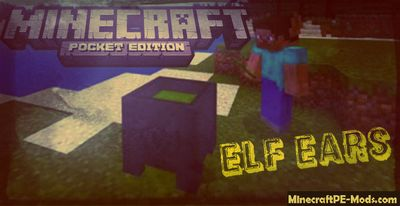 Elf Ears Minecraft PE Bedrock Mod 1.2.3, 1.2.2, 1.2.1, 1.2.0