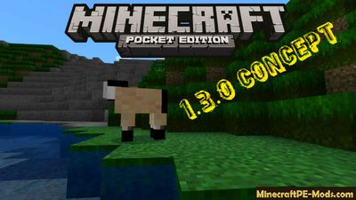 MCPE 1.3.0 Concept Texture Pack For Minecraft PE 1.2, 1.1, 1.0