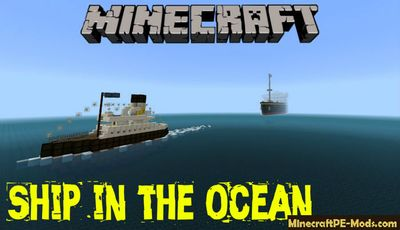 Ship in the Ocean Minecraft PE Map
