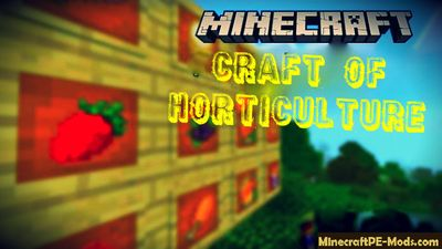 Craft of Horticulture Minecraft PE Mod 1.2.5, 1.2.3, 1.2.0