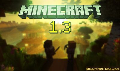 Download Minecraft PE 1.3.0 & 1.3.1 Apk Bedrock Edition