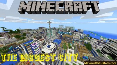 The Biggest City Minecraft PE Map Bedrock