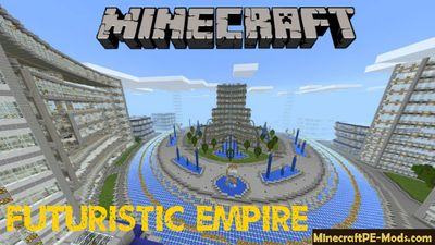 Futuristic Empire Minecraft PE Map
