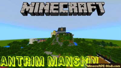 Antrim Mansion Minecraft Bedrock Engine Map