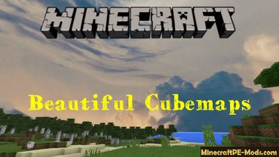 Beautiful Cubemaps Minecraft PE Texture Pack 1.2.5, 1.2.3, 1.2.0