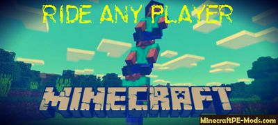 Ride Any Player Minecraft PE Mod / Addon 1.3.0, 1.2.11, 1.2.10