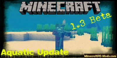 Download Minecraft PE Beta Build 1.3.0 Aquatic Update