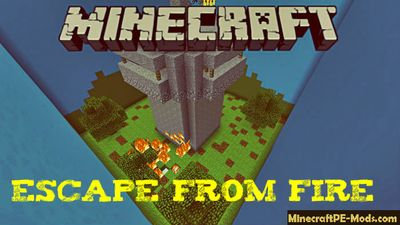 Escape From Fire Minecraft PE Map