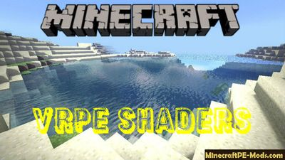 VRPE Shaders Minecraft PE 1.2.11, 1.2.10