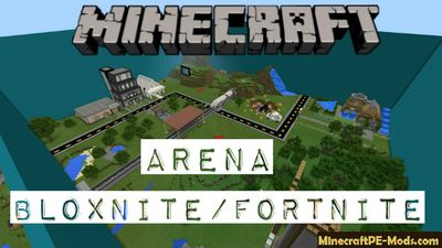 Bloxnite/Fortnite Minecraft PE Modded Map 1.3.0, 1.2.16, 1.2.13