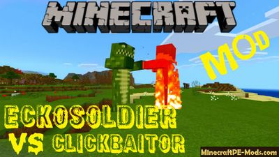 Eckosoldier Boss VS Clickbaitor Minecraft PE Mod 1.5.0, 1.4.2