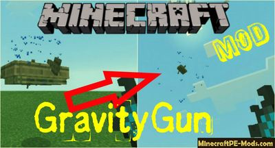 GravityGun Mod v.1 For Minecraft PE Bedrock 1.6.0, 1.5.3