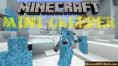 Mini Creeper Minecraft PE Mod 1.2.20.2, 1.2.16, 1.2.13