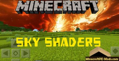 Sky Shaders Minecraft PE Textures 1.4.2 For iOS/Android