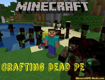 Crafting Dead PE Minecraft PE Mod 1.4.2, 1.4.0, 1.2.13