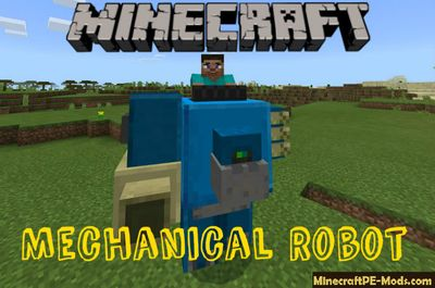 Mechanical Robot Minecraft PE Mod 1.5.0, 1.4.4, 1.4.3