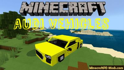Audi Vehicles Minecraft PE Bedrock Mod 1.6.0, 1.5.0, 1.4.4