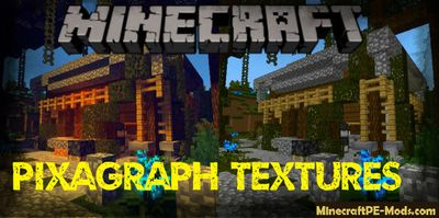 PixaGraph Textures+Shaders For Minecraft PE 1.10.0.3, 1.9.0.15