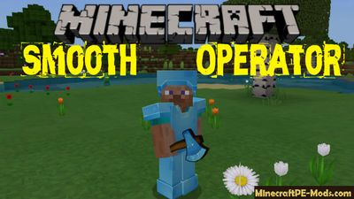 Smooth Operator Texture Pack For Minecraft PE 1.10.0.3, 1.9.0.15
