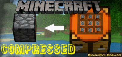 Compressed Items Minecraft PE Mod 1.12.0.3, 1.12.0