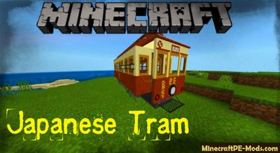 Japanese Tram Vehicle Minecraft PE Addon
